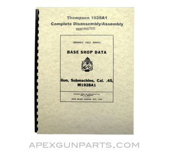 Thompson 1928A1 Disassembly / Assembly Manual, Base Shop Data, Reprint of Original, Paperback, *NEW*