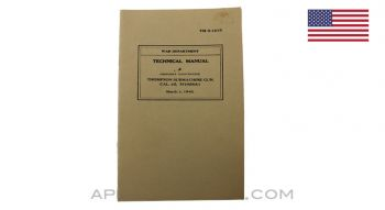 Thompson 1928 A1 SMG, Users Manual, US War Department, 1942 *Good*