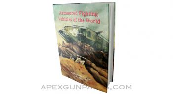 Armoured Fighting Vehicles of The World, A.F.V. WW1, Volume One, *NOS*