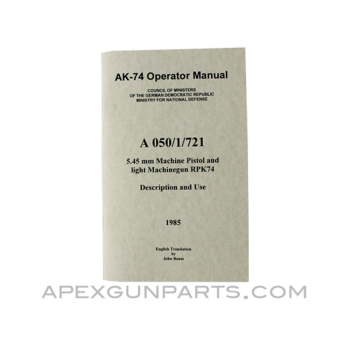 AK-74/ RPK74 Operator's Manual, East German Issue, Translated From Original, Paperback, *NEW*