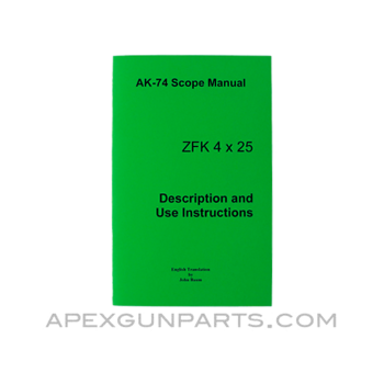 AK-74 Scope Manual, ZFK  4x25mm, East German Issue, Translated From Original, Paperback, *NEW*