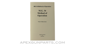 MG 34 Method of Operation Manual, Translated From Original, Paperback, *NEW*