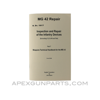 MG 42 Repair Armorer's Manual, Translation From Original, Paperback, *NEW*
