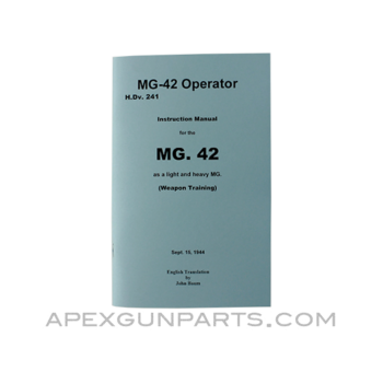 MG 42 Operator's Manual, Translation From Original, Paperback, *NEW*