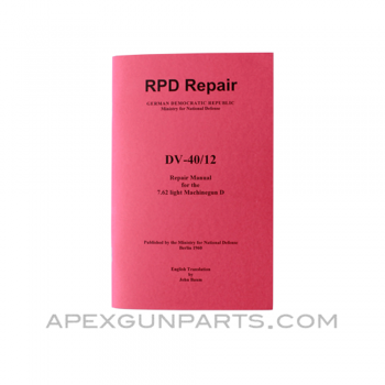 RPD Repair Armorer's Manual, East German Issue, Translated From Original, Paperback, *NEW*